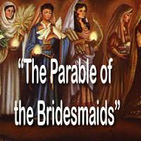 The Parable of the Bridesmaids